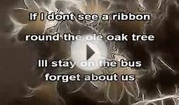 Karaoke_Tie a yellow ribbon around the old oak tree