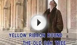 Tie a yellow ribbon round 0n old oak tree