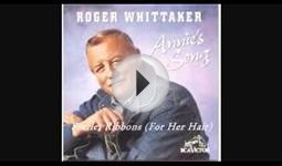 ROGER WHITTAKER - SCARLET RIBBONS (FOR HER HAIR)